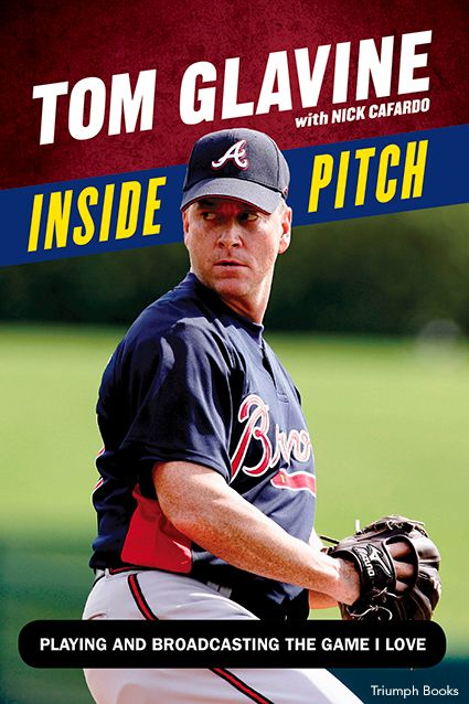 Tom Glavine Inside Pitch Book Cover
