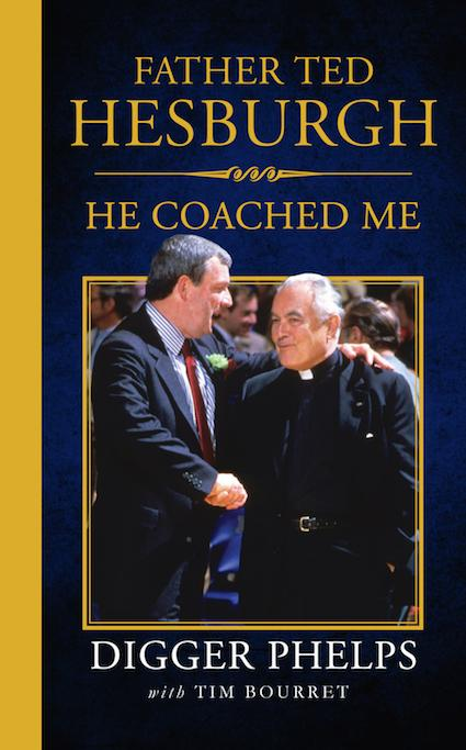 Father Ted Hesburgh: He Coached Me Book Cover