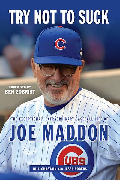 Joe Maddon On Try Not To Suck Book Cover