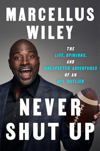 Marcellus Wiley, Never Shut Up Cover